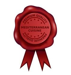 Premium quality mediterranean cuisine wax seal vector