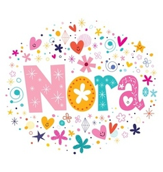 Nora female name design decorative lettering type vector