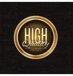 Golden label premium quality vector