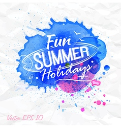 Sand watercolor lettering fun summer holidays vector