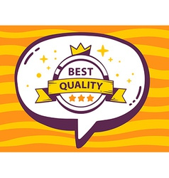 Speech bubble with icon of label best qua vector