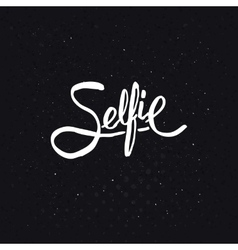 Simple text design for selfie concept vector