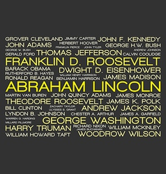The tag cloud showing the names of all presidents vector