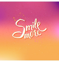 Glowing text design for smile more concept vector