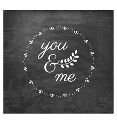 You and me wedding design element vector
