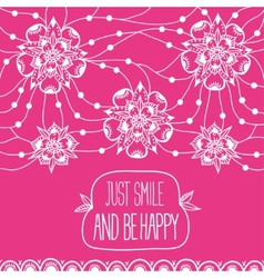 Greeting card just smile and be happy vector