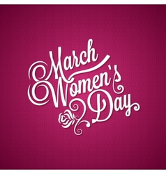 8 march women day vintage background vector