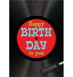 Template greeting card happy birthday on vinyl vector