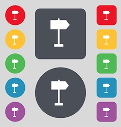 Signpost icon sign a set of 12 colored buttons vector