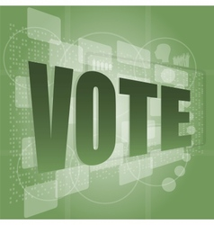 The word vote on digital screen social concept vector