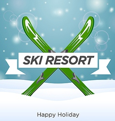 Sunny ski resort and happy holiday vector