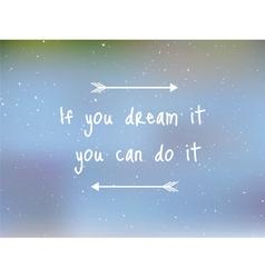 Dream it vector