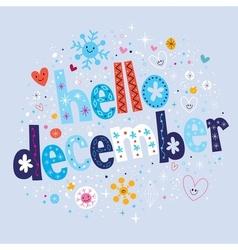 Hello december vector
