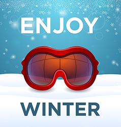Enjoy winter outside red ski goggles vector