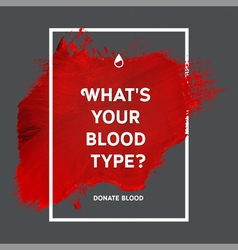 Donate blood motivation information poster vector