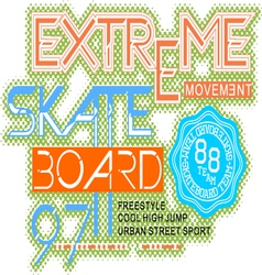 Skateboard typography t-shirt graphics vector