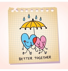 Better together notepad paper cartoon vector