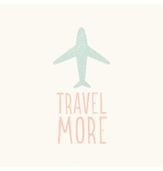 Travel more plane silhouette vector