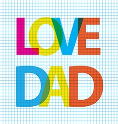 Love dad big scale vector