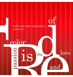 Red is the color of passion and love vector