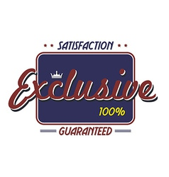 Exclusive quality badge vector