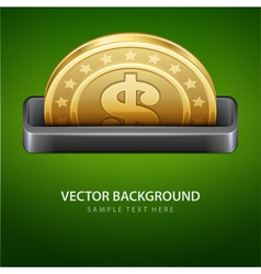 Dollars money coin from cash machine vector
