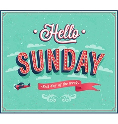 Hello sunday typographic design vector