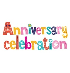 Anniversary celebration decorative lettering text vector