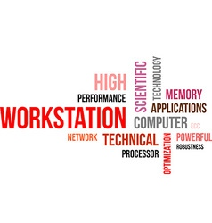 Word cloud workstation vector