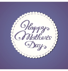 Embroidered lettering happy mothers day vector