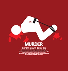 Murder victim by hands and feet tied vector