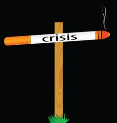 Symbol for the sign of the crisis with a cigarette vector