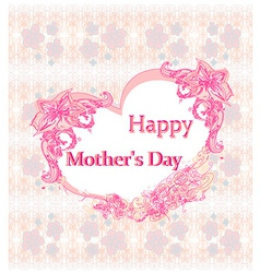 Happy mothers day - lovely greeting card vector