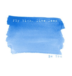 Fly high live deep be you watercolor background vector