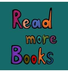 Read more books card vector