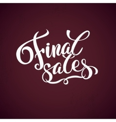 Final sales promotion calligraphical background vector