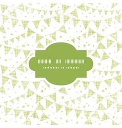 Green textile party bunting frame seamless pattern vector