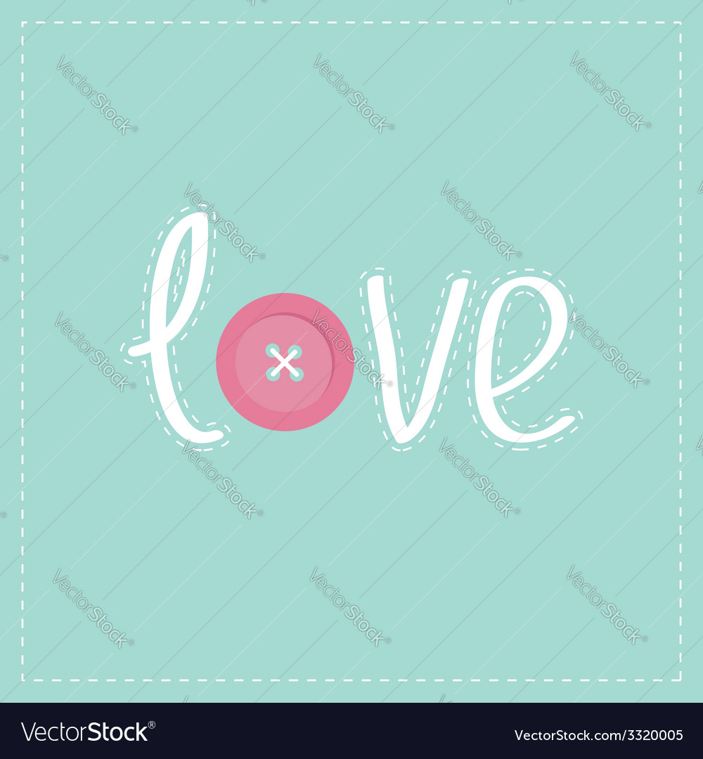 Word love applique with dash line thread button vector | Price: 1 Credit (USD $1)