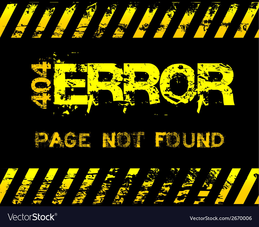 404 error - page not found - grunge message vector | Price: 1 Credit (USD $1)