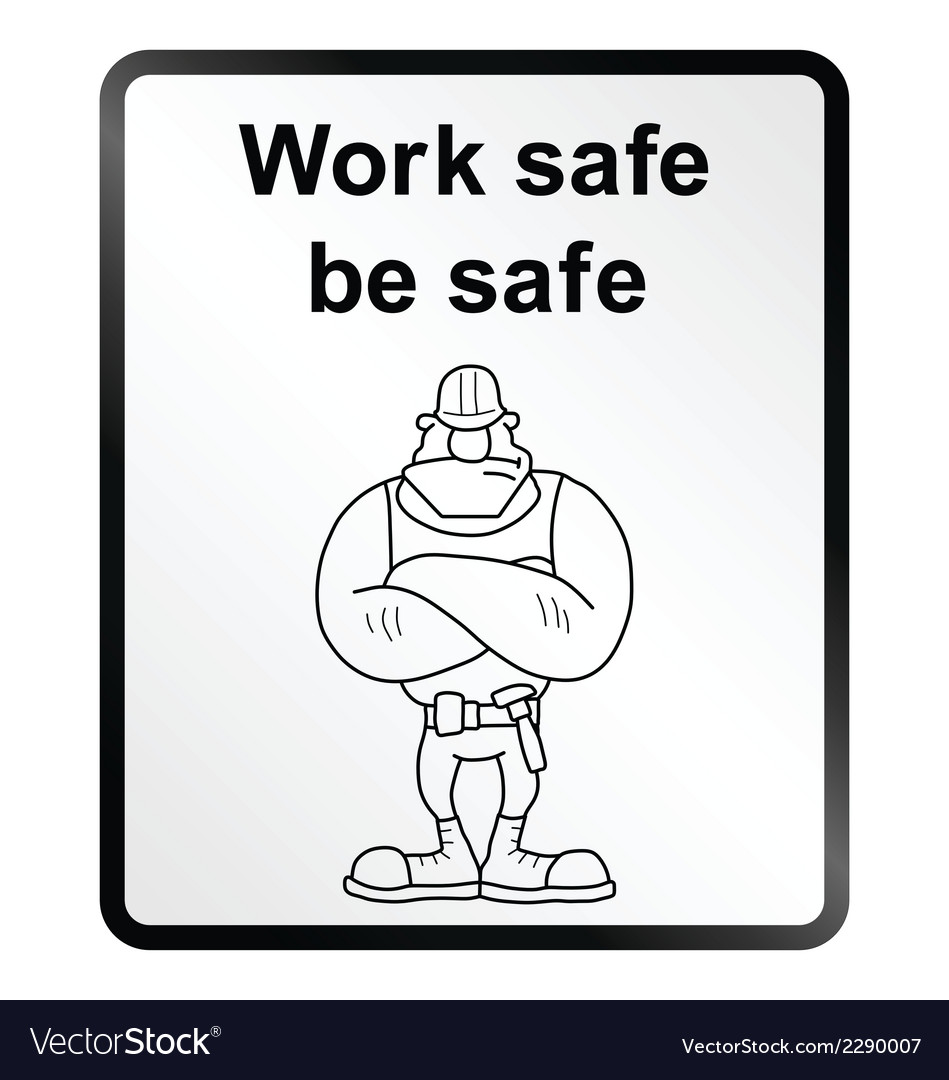 Work safe information sign vector | Price: 1 Credit (USD $1)