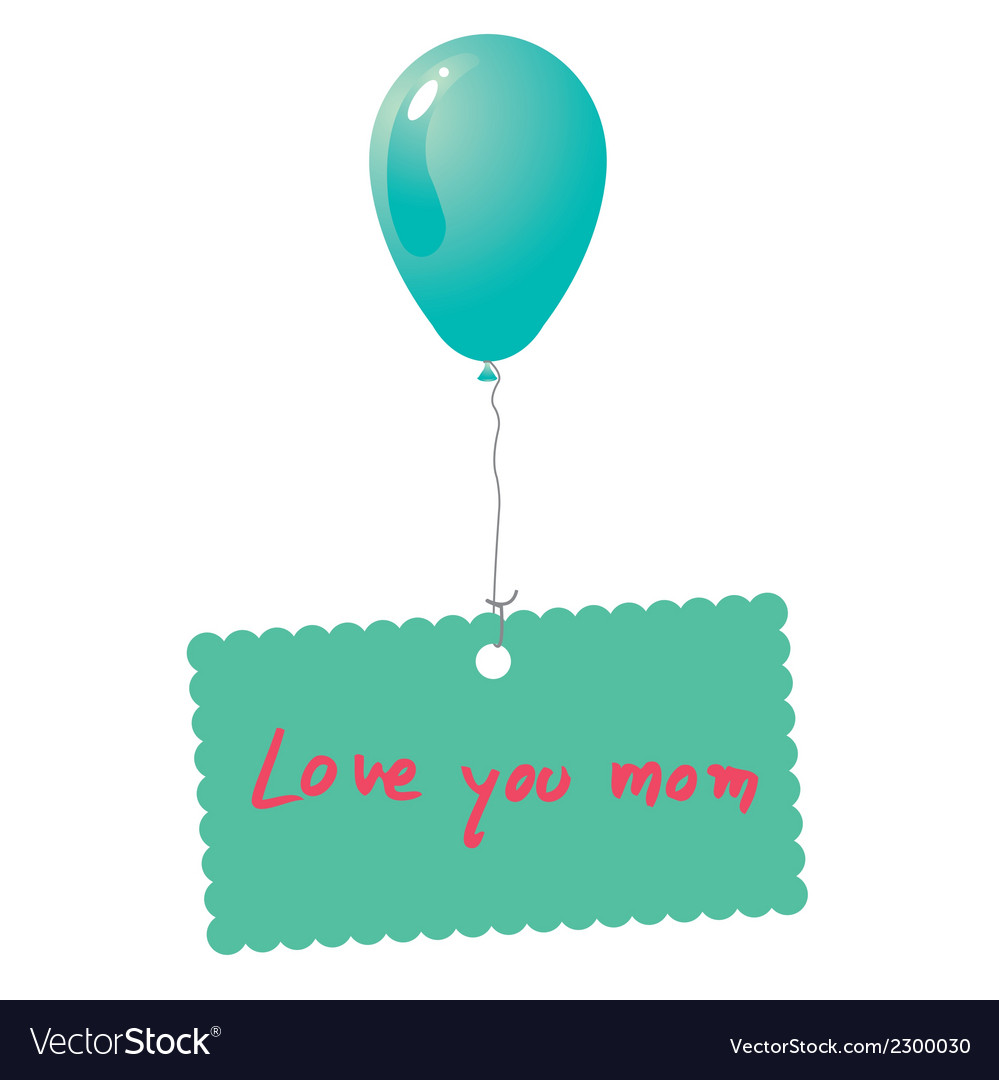 Love you mom card vector | Price: 1 Credit (USD $1)