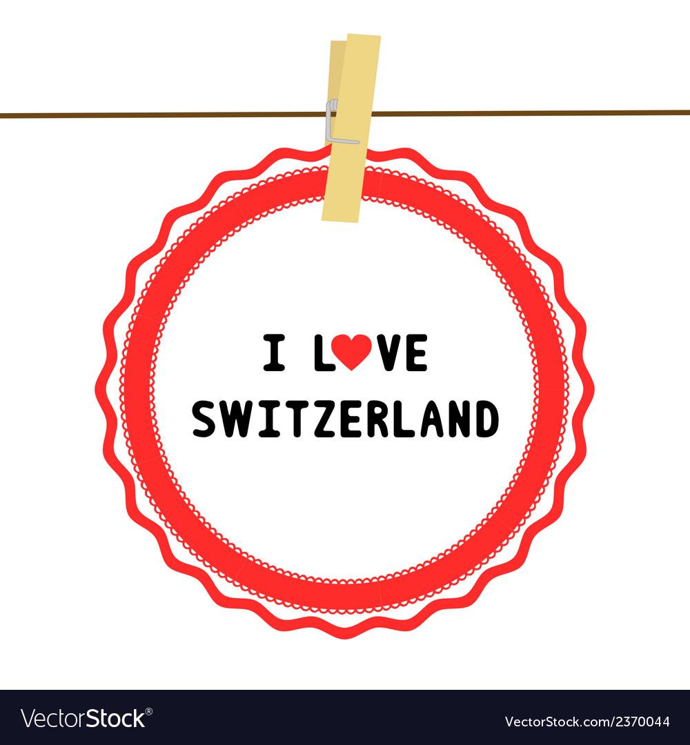 I love switzerland4 vector | Price: 1 Credit (USD $1)