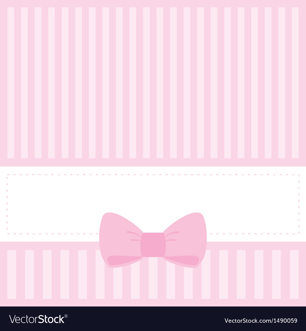 Pink card invitation with stripes and sweet bow vector | Price: 1 Credit (USD $1)