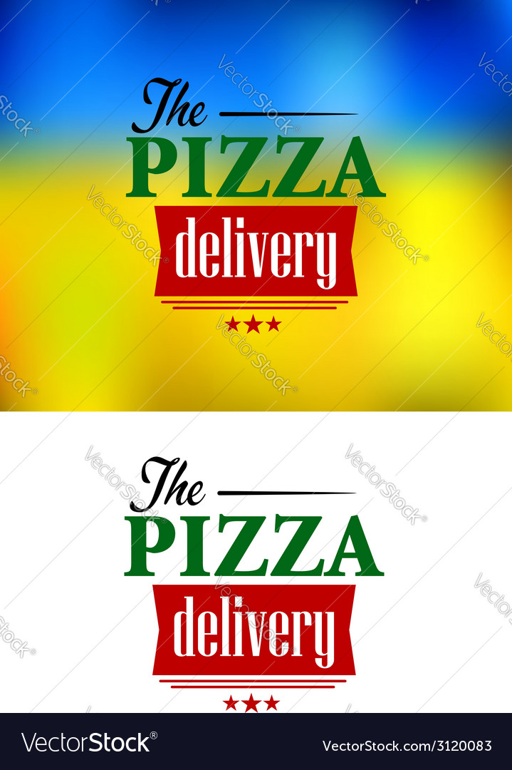Pizza delivery label vector | Price: 1 Credit (USD $1)