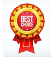 Best choice gold red label with ribbons vector