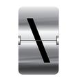Alphabet silver flipboard letters backslash vector