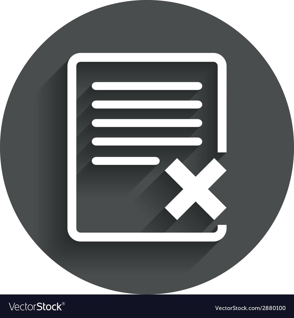 Delete file sign icon remove document symbol vector   Price: 1 Credit (USD $1)