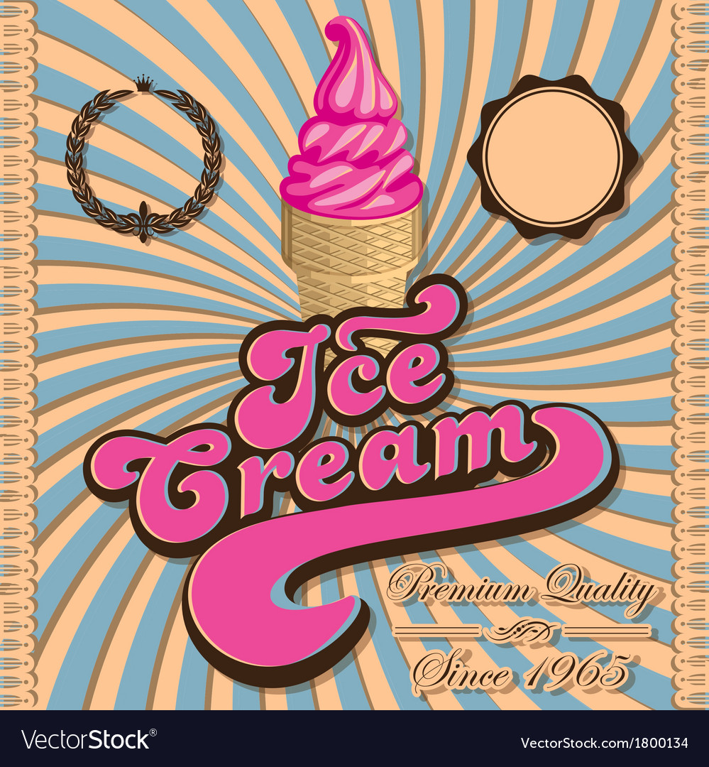 Vintage ice cream and inscriptions vector | Price: 1 Credit (USD $1)