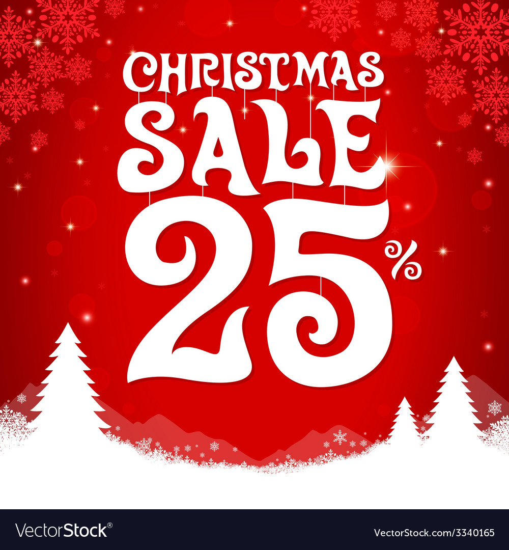 Christmas sale 25 percent vector | Price: 1 Credit (USD $1)