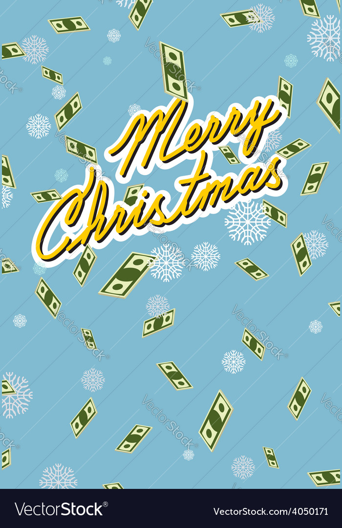 Marry christmas wealth falling money vector | Price: 1 Credit (USD $1)